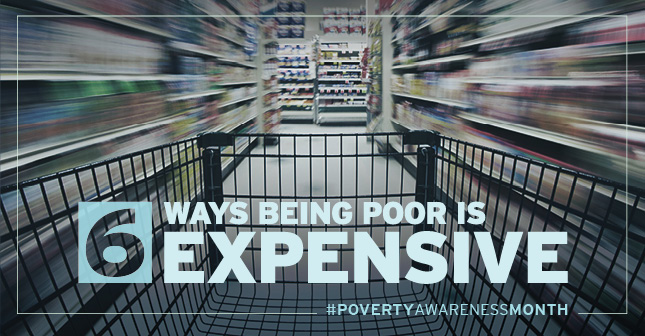6 ways being poor is expensive