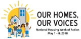 OUR HOMES, OUR VOICES week ofaction